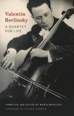 Valentin Berlinsky : A Quartet for Life
